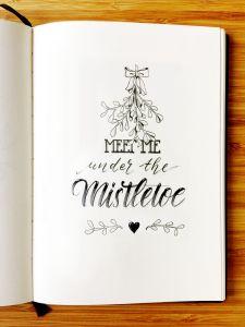 meet me under the mistletoe - Handlettering