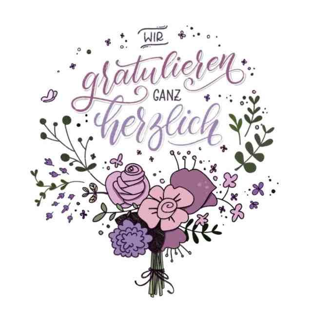 Wir gratulieren ganz herzlich - Florales Lettering mit Blumenstrauß