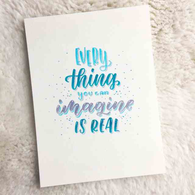 "Brushlettering ""Everything you can imagine is real"" mit Stabilo 68 Brushpens - Ludmila Blum 