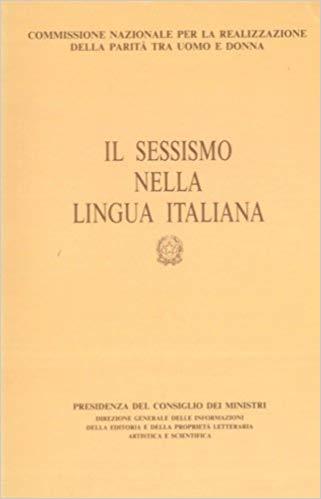 Alma Sabatini Sessismo lingua italiana