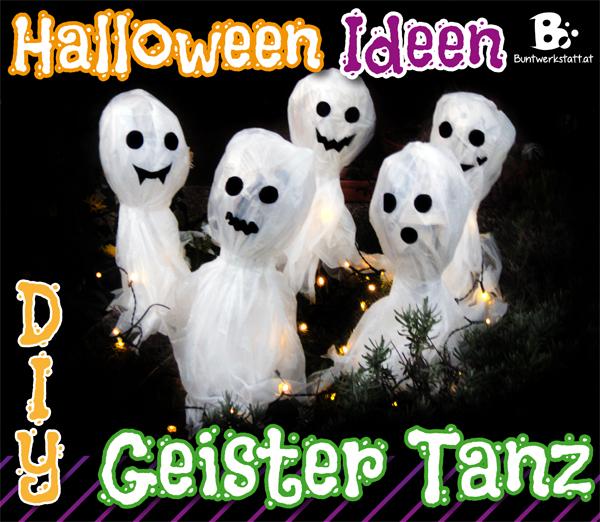 Beleuchteter Geistertanz – Halloween Basteltipp