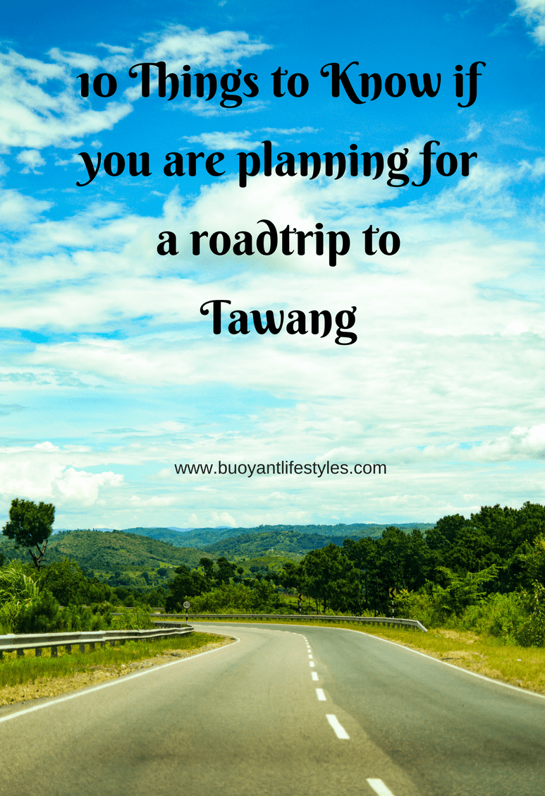 10 Things to Know if you are planning for a roadtrip to Tawang