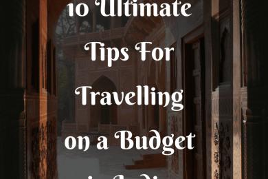 #travellingtips #travellinginindia #budgettravel #incredibleindia #indiantravelblog