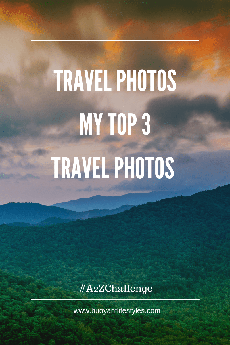 Travel photos- My Top 3 travel photos