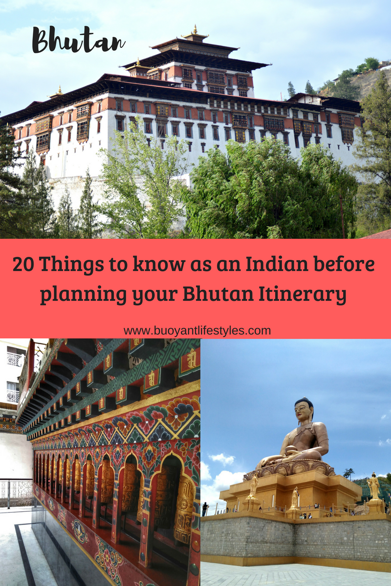 20 Things to know as an Indian before planning your Bhutan Itinerary