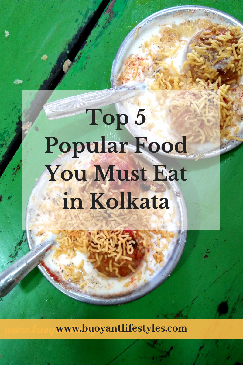 Top 5 Popular Food You Must Eat in Kolkata