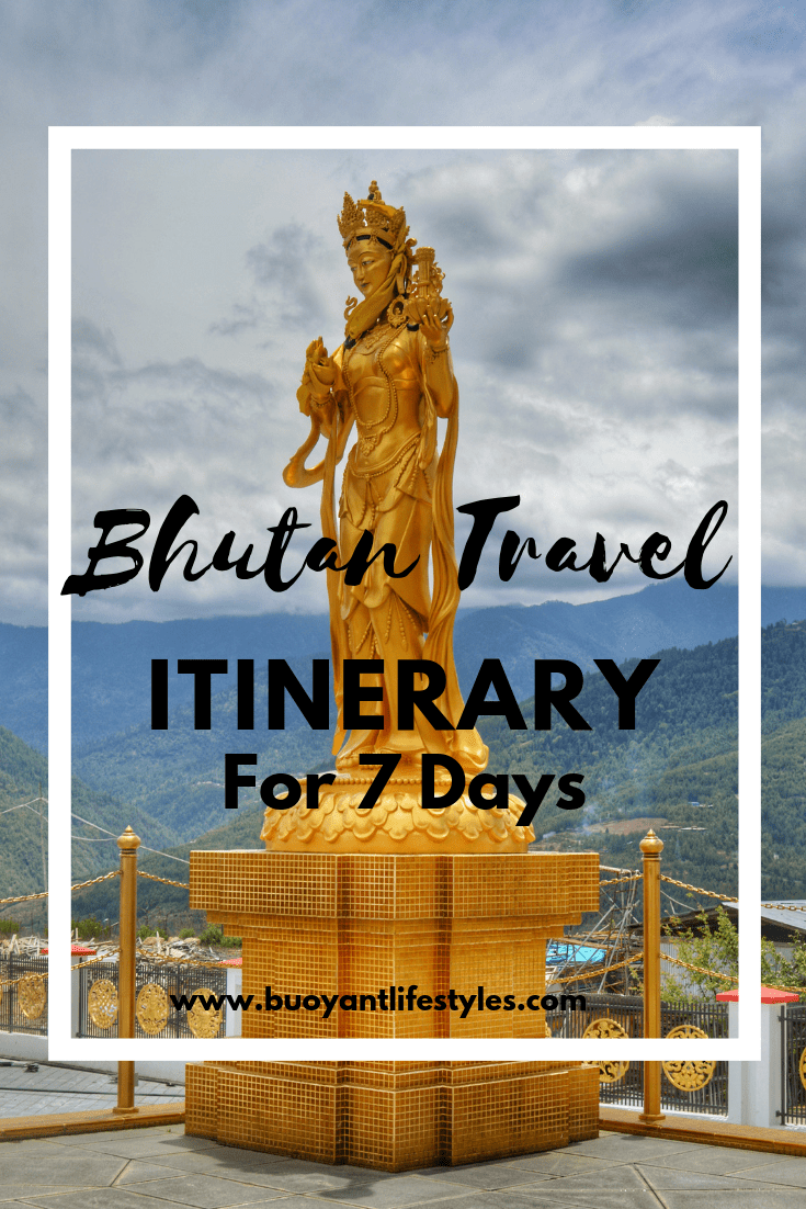 Bhutan Travel Itinerary for 7 Days
