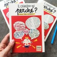 Il quaderno dei Perché e delle frasi Memorabili