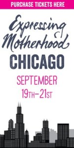 Tell Your Chicago Friends About Expressing Motherhood!