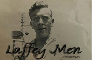 'Laffey Men' Is My Salute To Our Veterans