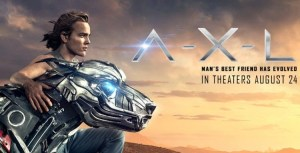 Enter To Win 4 Passes To A-X-L, Opening Friday!