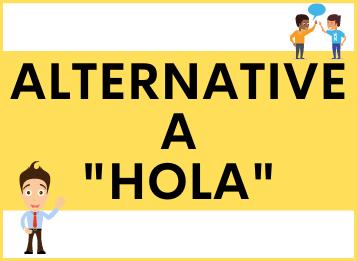 "Alternative a ""HOLA"" in spagnolo"