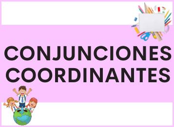 Conjunciones coordinantes en español