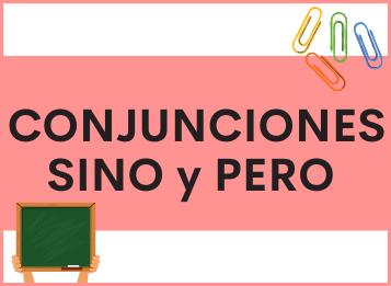 Las Conjunciones SINO y PERO en español