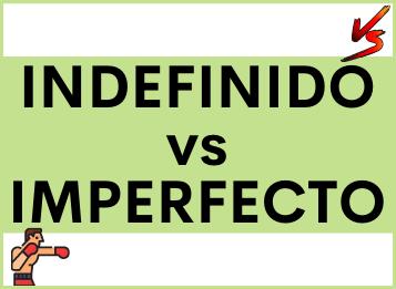 Contraste entre Pretérito IMPERFECTO y Pretérito INDEFINIDO