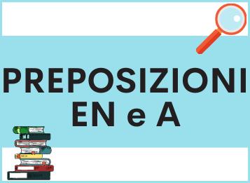 Le preposizioni EN e A in spagnolo