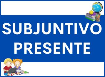 Subjuntivo presente en Español