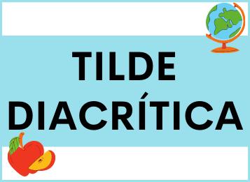 Tilde Diacrítica en español