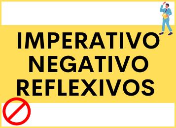El IMPERATIVO NEGATIVO con Pronombres Reflexivos en español