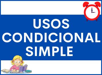 ¿Cómo se usa el Condicional Simple en español?