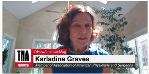 In this exclusive interview with TheNewAmerican, Dr. Karladine Graves, a high-profile medical doctor who has been providing information and advice to the WhiteHouse on coronavirus and other issues, slams the willingness of Americans to trade their liberty for supposed safety. She also slammed Dr. Anthony Fauci, questioning whether he has a conflict of interest. In particular, Dr. Graves believes the government should get out of the way and let doctors deal with their patients. She also supports the use of hydroxychloroquine, despite the Democrats and others trying to stop its use.