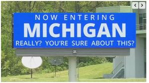 Indiana billboards poke fun at Michigan near the state border while 'Wicked Whitmer' continues to strangle the state.