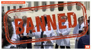 BANNED: Facebook, Twitter, YouTube REMOVE Viral Video of Doctors' Capitol Hill Coronavirus Press Conference (WATCH IT HERE)