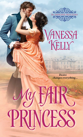 Blog Tour: My Fair Princess by Vanessa Kelly (Excerpt, Review & Giveaway)