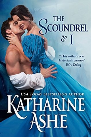 ARC Review: The Scoundrel and I by Katharine Ashe