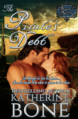 Spotlight: The Pirate's Debt by Katherine Bone (Excerpt & Giveaway)