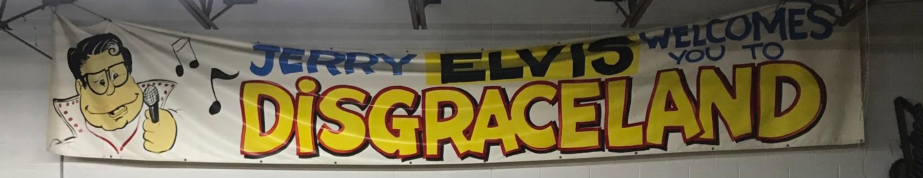 Jerry Elvis banner. Jeff Dibona photo.