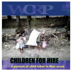 ငှားရမ်းစေခိုင်းခြင်း ခံနေရသောကလေးများ အစီရင်ခံစာမျက်နှာဖုံး (WCRP)