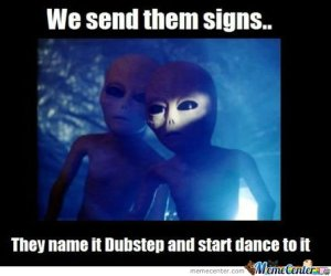 We-send-them-signs-they-name-it-dubstep_o_129927