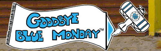 Goodbye Blue Monday--and its merchandise--has flown away