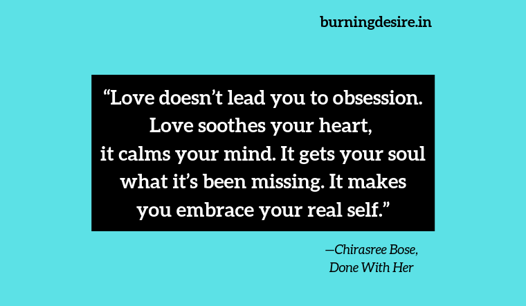 Done With Her by Chirasree Bose quotes
