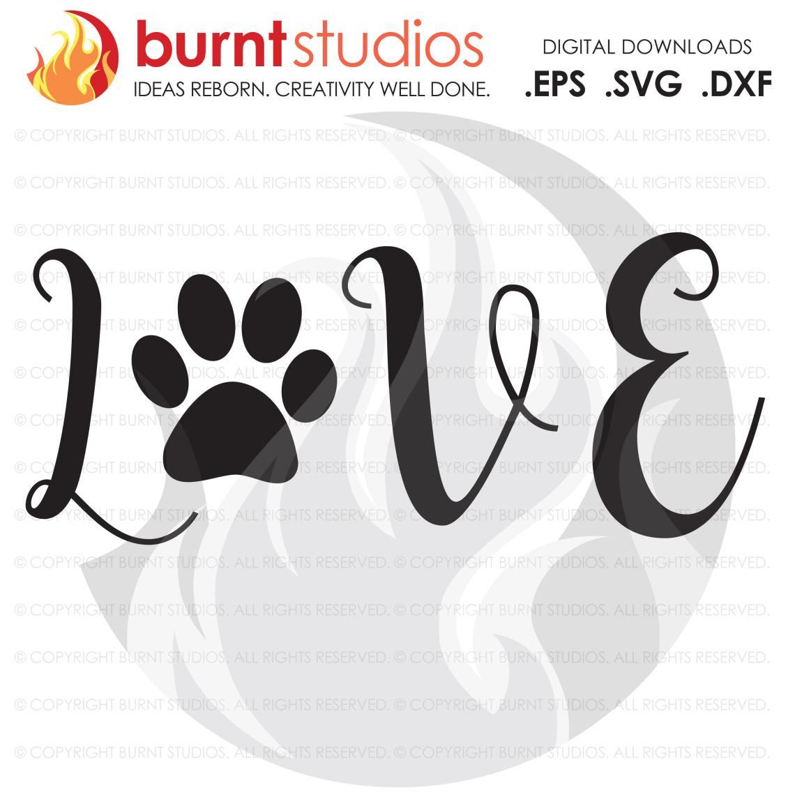 Download Digital File, Love Dogs, Dog Paw Print Design, download ...