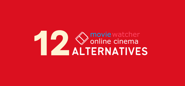 MovieWatcher Alternatives