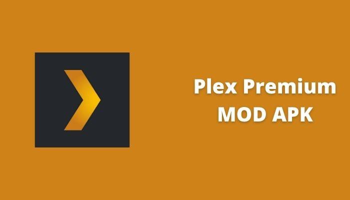 plex premium mod apk