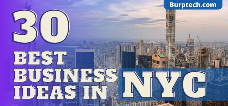 30 Best Business Ideas in NYC