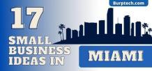 17 Small Business Ideas In Miami