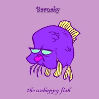 Barnaby the Unhappy Fish
