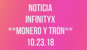 Lee más sobre el artículo Noticia InfinityX.. Habilitan Retiros con Monero y Tron