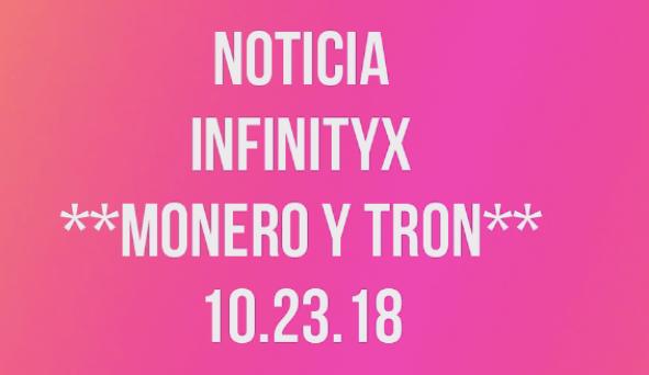 En este momento estás viendo Noticia InfinityX.. Habilitan Retiros con Monero y Tron