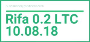 Lee más sobre el artículo Rifa 0.2 LTC   Oct 8 de 2018
