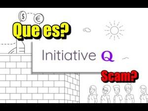 Lee más sobre el artículo Iniciative Q que es? es Scam?