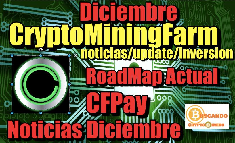 En este momento estás viendo CMF nuevo RoadMap, CFPAY, Ultimas noticias de Diciembre