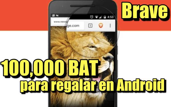 En este momento estás viendo BRAVE Actualización en ANDROID tiene 100,000 monedas para regalar