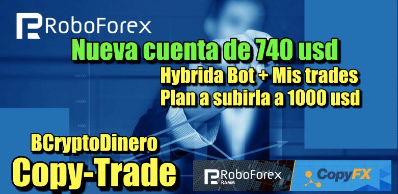 En este momento estás viendo RoboForex CopyTrade Nueva cuenta de 740 usd