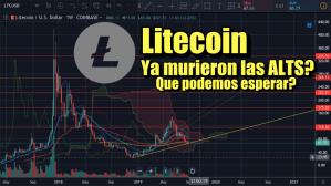 Lee más sobre el artículo Litecoin y las Altcoin ya murieron? Que podemos esperar?