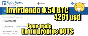 Lee más sobre el artículo Invirtiendo 0.54 BTC (4200 usd) copiando mis propios BOTS de Forex
